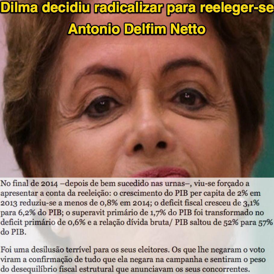 Dilma decidiu radicalizar para reeleger-se [Antonio Delfim Netto] ➤ http://goo.gl/nLYaQq ②⓪①⑥ ⓪③ ③⓪ #Impeachment
