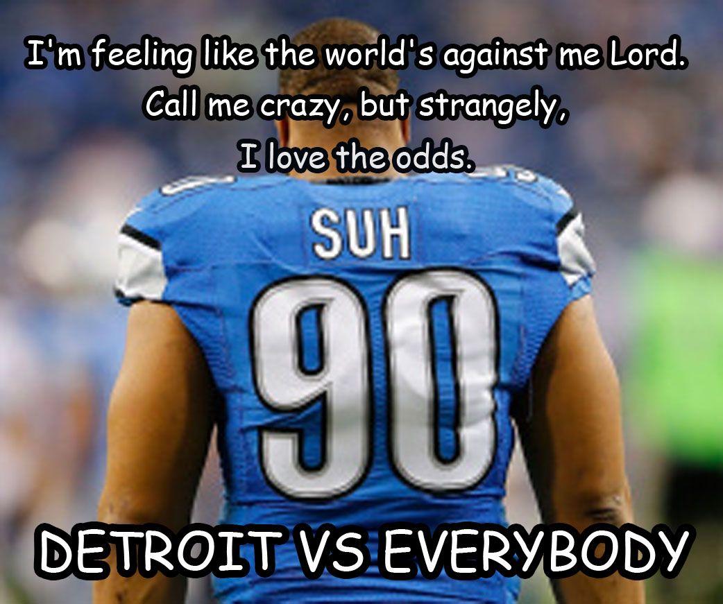 Detroit vs Everybody Detroit vs everybody, Lion memes