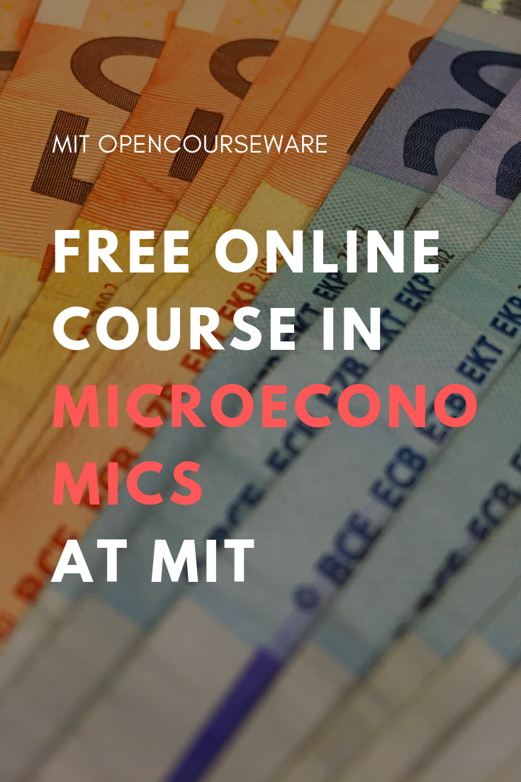 Principles of Microeconomics | Free online course from MIT