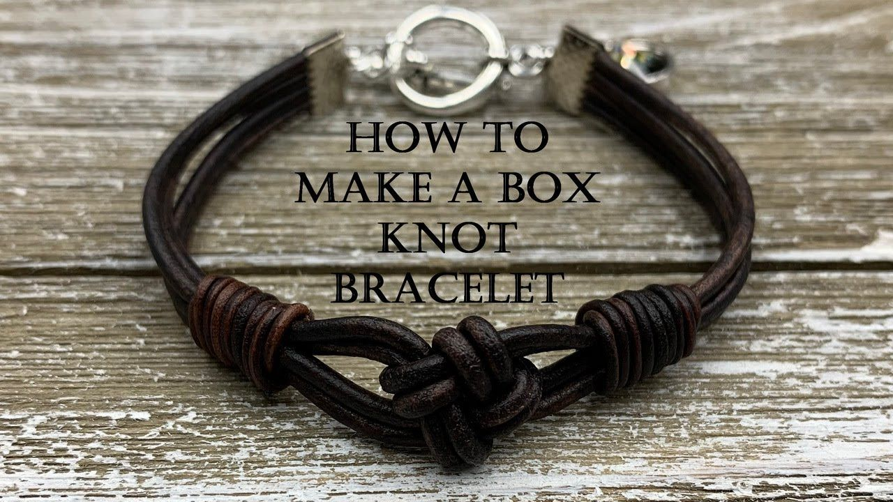 How To Make A Leather Box Knot Leather Bracelet Diy Tutorial Diy Leather Bracelet Leather Bracelet Tutorial Diy Bracelets Tutorials