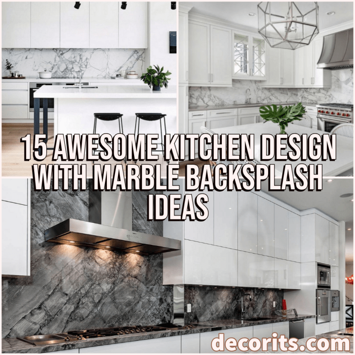15 Awesome Kitchen Design With Marble Backsplash Ideas Cool Kitchens Marble Backsplash Tuscan Kitchen Design