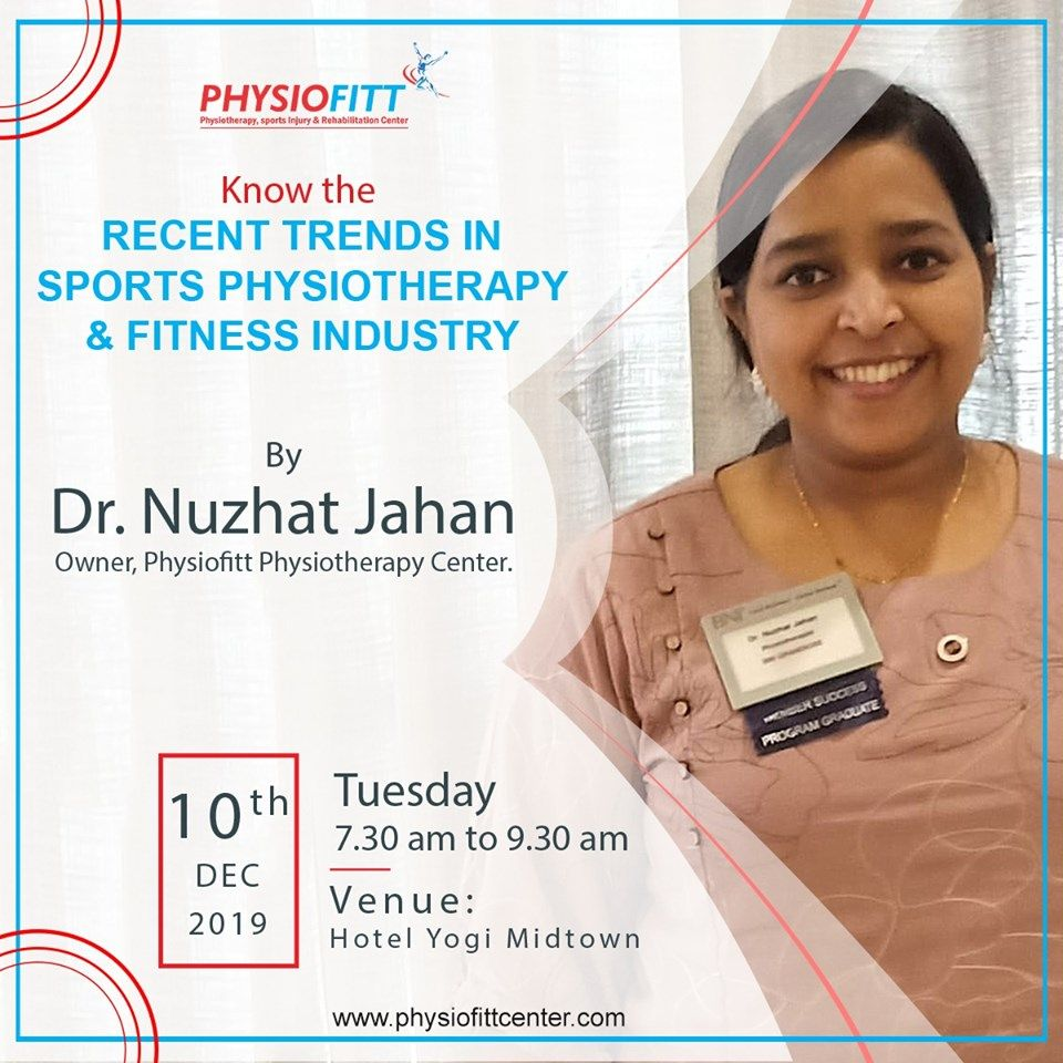 "Want to Know the ""Recent Trends in Sports Physiotherapy & Fitness Industry"" then do attend Presentat..."