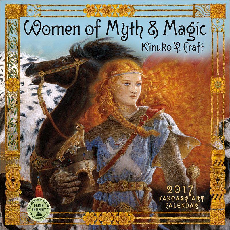 Women Of Myth Magic 2020 Wall Calendar In 2019 Kinuko Y