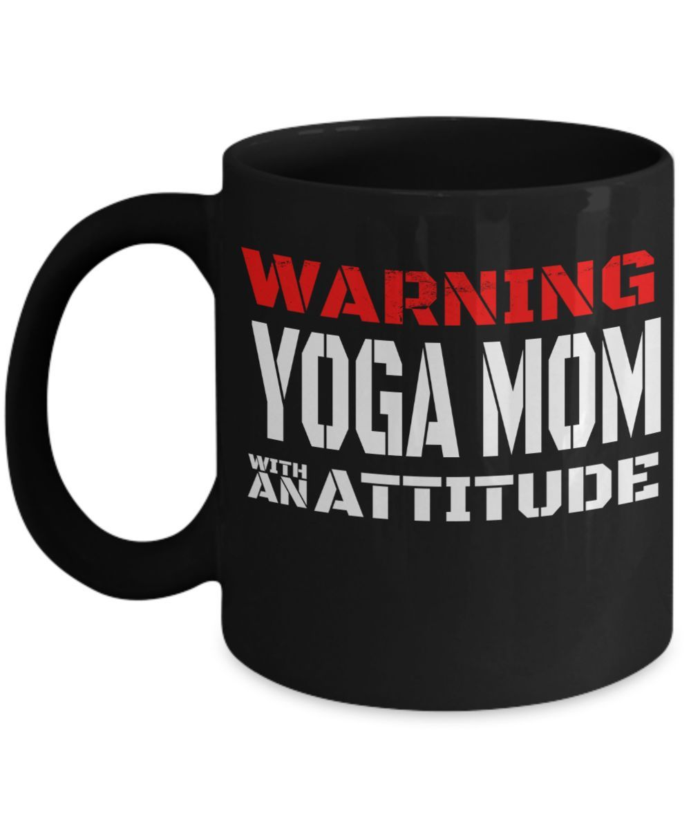 Yoga Mom Attitude