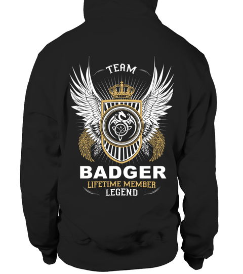 # TEAM BADGER LIFETIME MEMBER LEGEND .  HOW TO ORDER:1. Select the style and color you want: 2. Click Reserve it now3. Select size and quantity4. Enter shipping and billing information5. Done! Simple as that!TIPS: Buy 2 or more to save shipping cost!This is printable if you purchase only one piece. so dont worry, you will get yours.Guaranteed safe and secure checkout via:Paypal | VISA | MASTERCARD