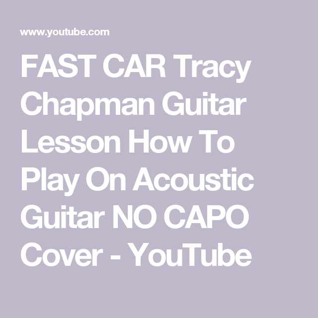 FAST CAR Tracy Chapman Guitar Lesson How To Play On Acoustic - Tracy chapman fast car guitar