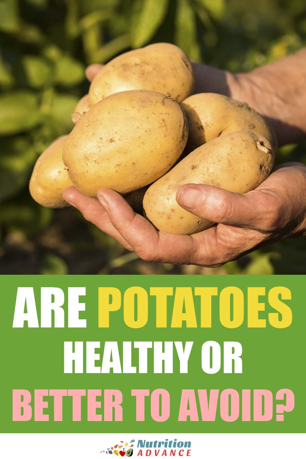 Are Potatoes A Healthy Choice Nutrition Healthy Choices Healthy Nutritious