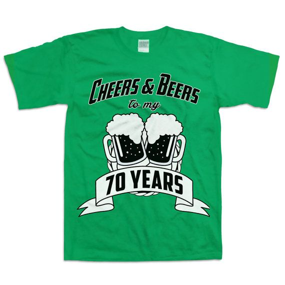 752e2e7e4 Funny 70th Birthday Shirt Gift For Seventy Year Old Cheers And Beers ...