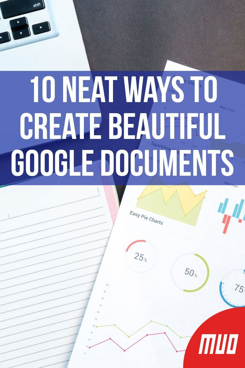 10 Neat Ways To Create Beautiful Google Documents Google Documents Google Classroom Google Docs