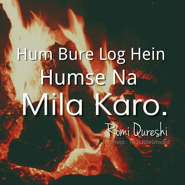Hum Quote Cool Hum Bure Log Hai Hum Na MILA KARO Sayari In 48 Pinterest
