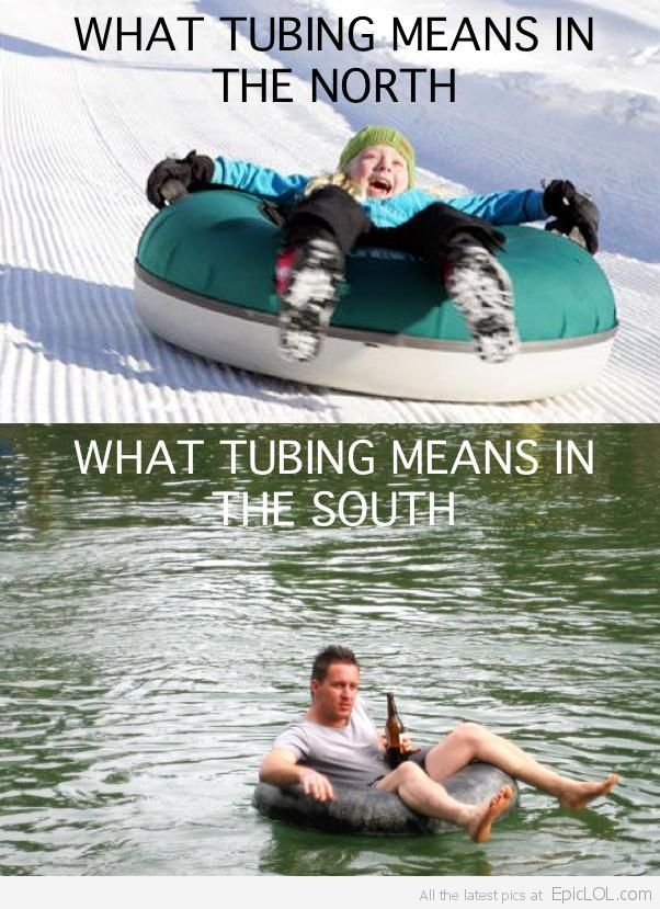 Snow Sledding & Lazy River Drinking, What Does Tubing Mean ...
