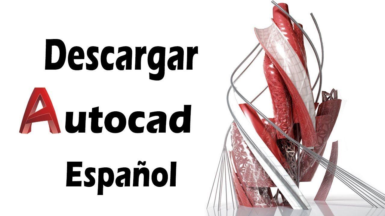 Descargar Y Activar Autocad 2019 Gratis Mega Mediafire Español Ingles Autocad Free Autocad Autocad 2016