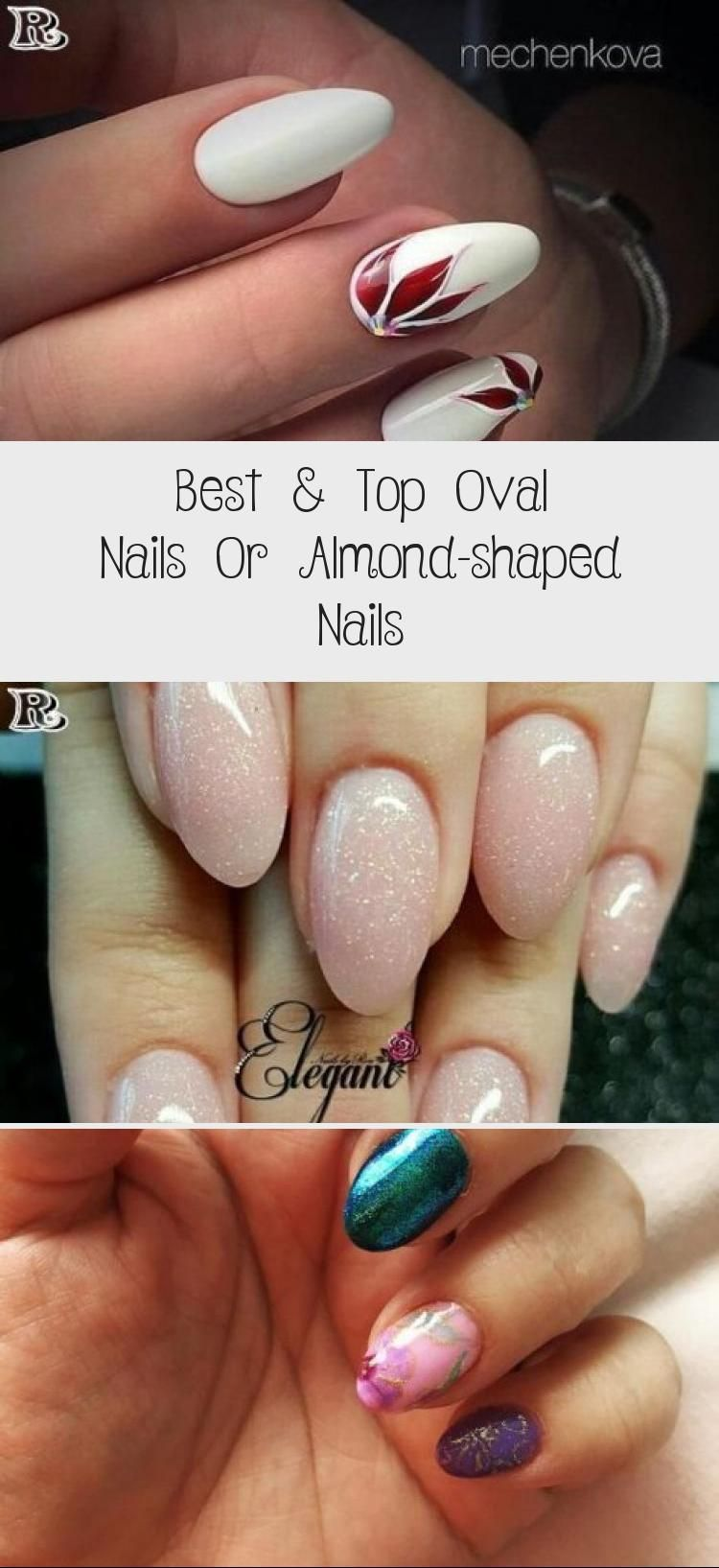 Best  Top Oval Nails Or Almondshaped Nails  Nail Art Desing  Best  Top Oval Nails or almondshaped nails  Reny styles