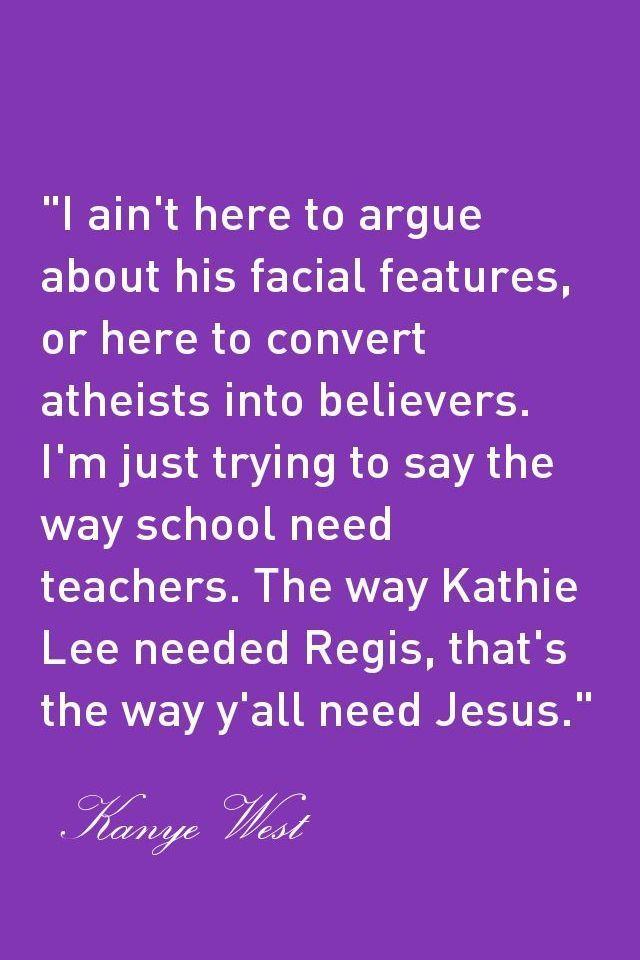 Kanye West Jesus Walks Celebration Quotes Lyric Quotes Inspirational Quotes