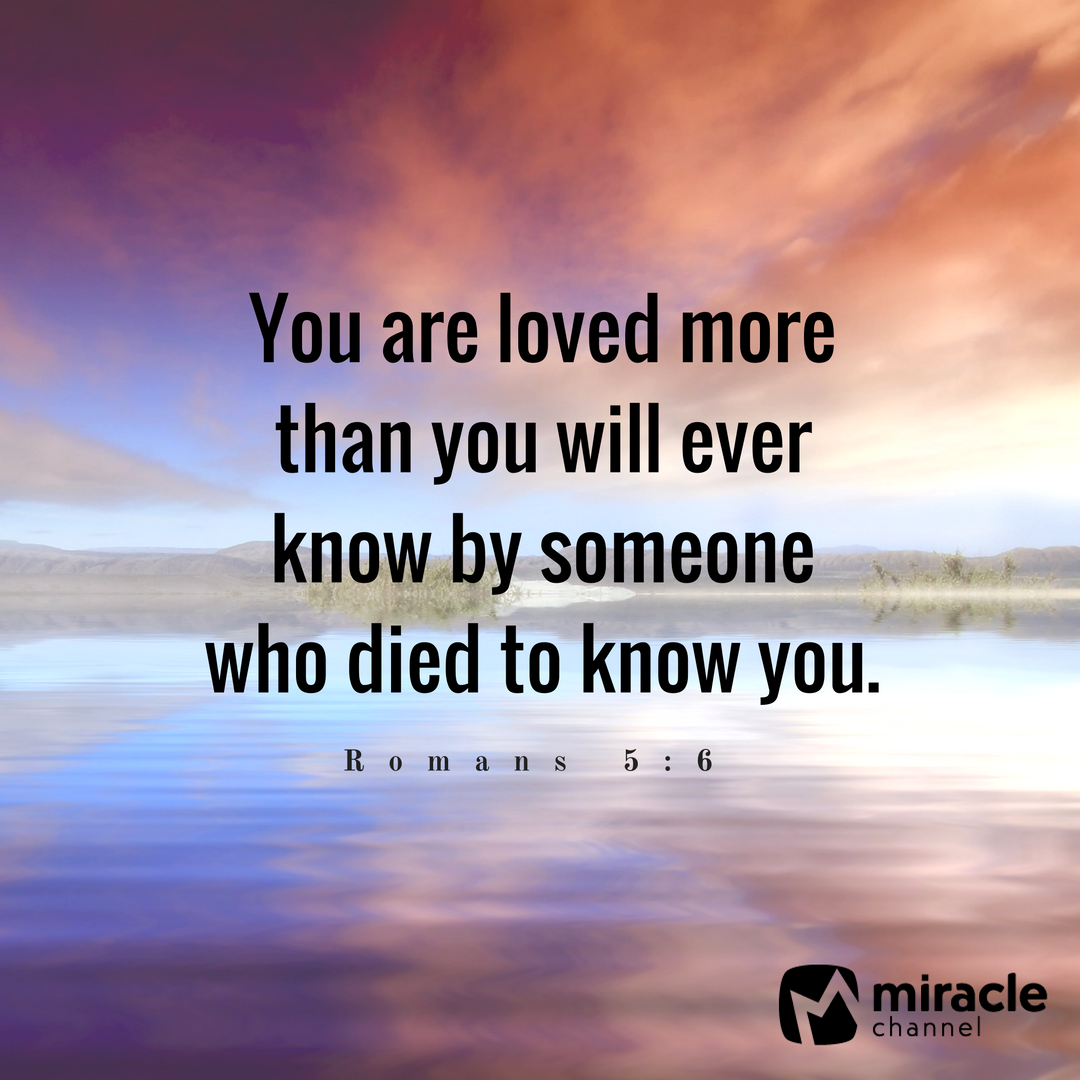Christian Quotes When Love Finds You: You Are Loved More Than You Will Ever Know. #love #quote
