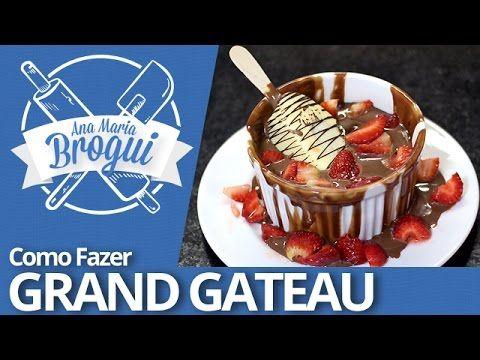 Ana Maria Brogui #254 - Como fazer Grand Gateau de Nutella com Morango estilo Paris 6 - YouTube
