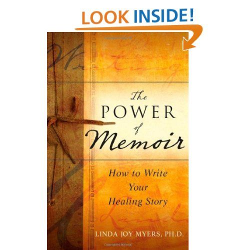the power of memoir how to write your healing story
