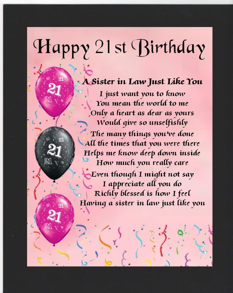 Personalised Mounted Poem Print 21st Birthday Sister In Law Poem Happy Birthday Wishes Cards Sister In Law Poems 21st Birthday Poems