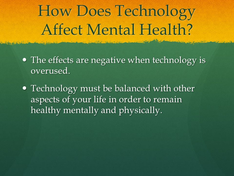 The Effects Of Technology On Mental Physical Health Physical Health Emotions Negativity
