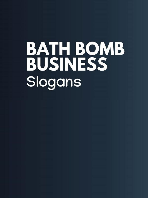 175 Catchy Bath Bombs Business Slogans and Taglines ...