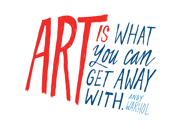 Art Is What You Can Get Away With – Andy Warhol | Art ...
