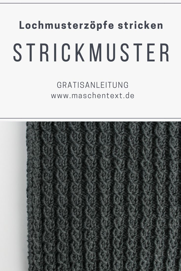 Photo of Strickanleitung: Strickgeflechte stricken | maschentext.de