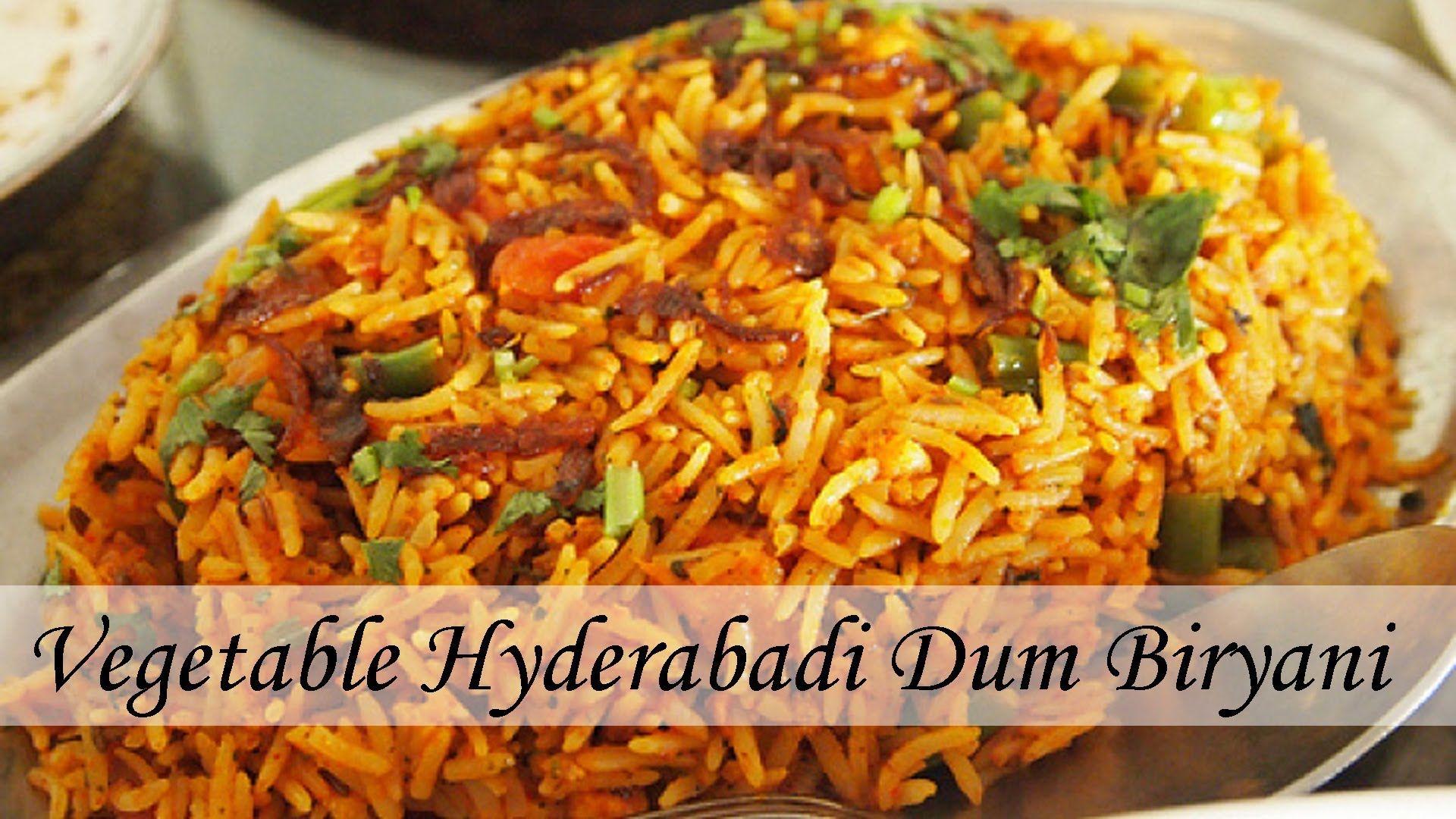 Spicy vegetable hyderabadi dum biryani recipe video recipes spicy vegetable hyderabadi dum biryani recipe video forumfinder Choice Image