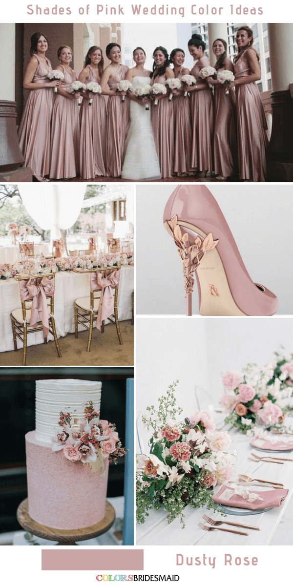 9 Prettiest Shades Of Pink Wedding Color Ideas Romantic Wedding Colors Pink Wedding Colors Dusty Rose Wedding Colors