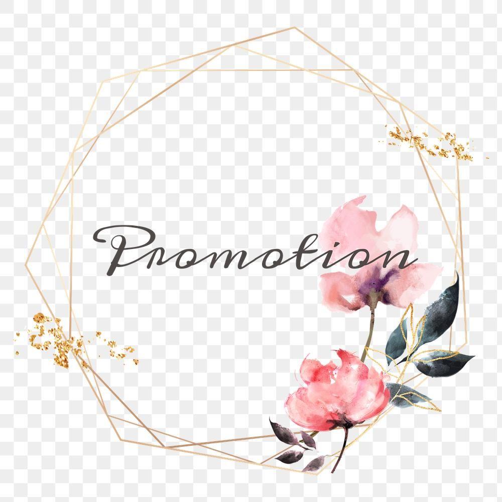 Promotion Word Png Floral Frame Free Image By Rawpixel Com Adj Flower Frame Png Floral Flower Frame
