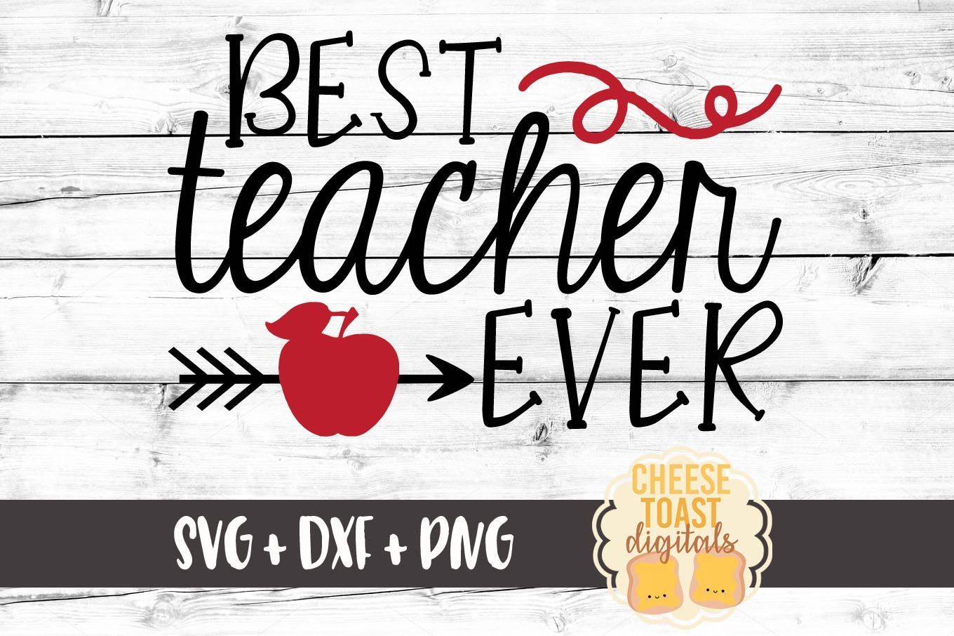 Best Teacher Ever School SVG File (Graphic) by
