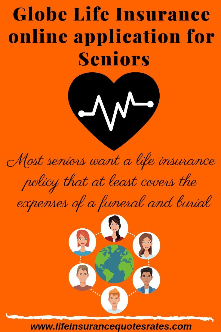 Globe life insurance online application for seniors life