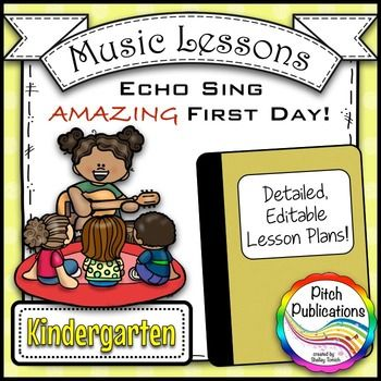 Back To School Music Lesson Plan EchoVoice Kindergarten Lesson