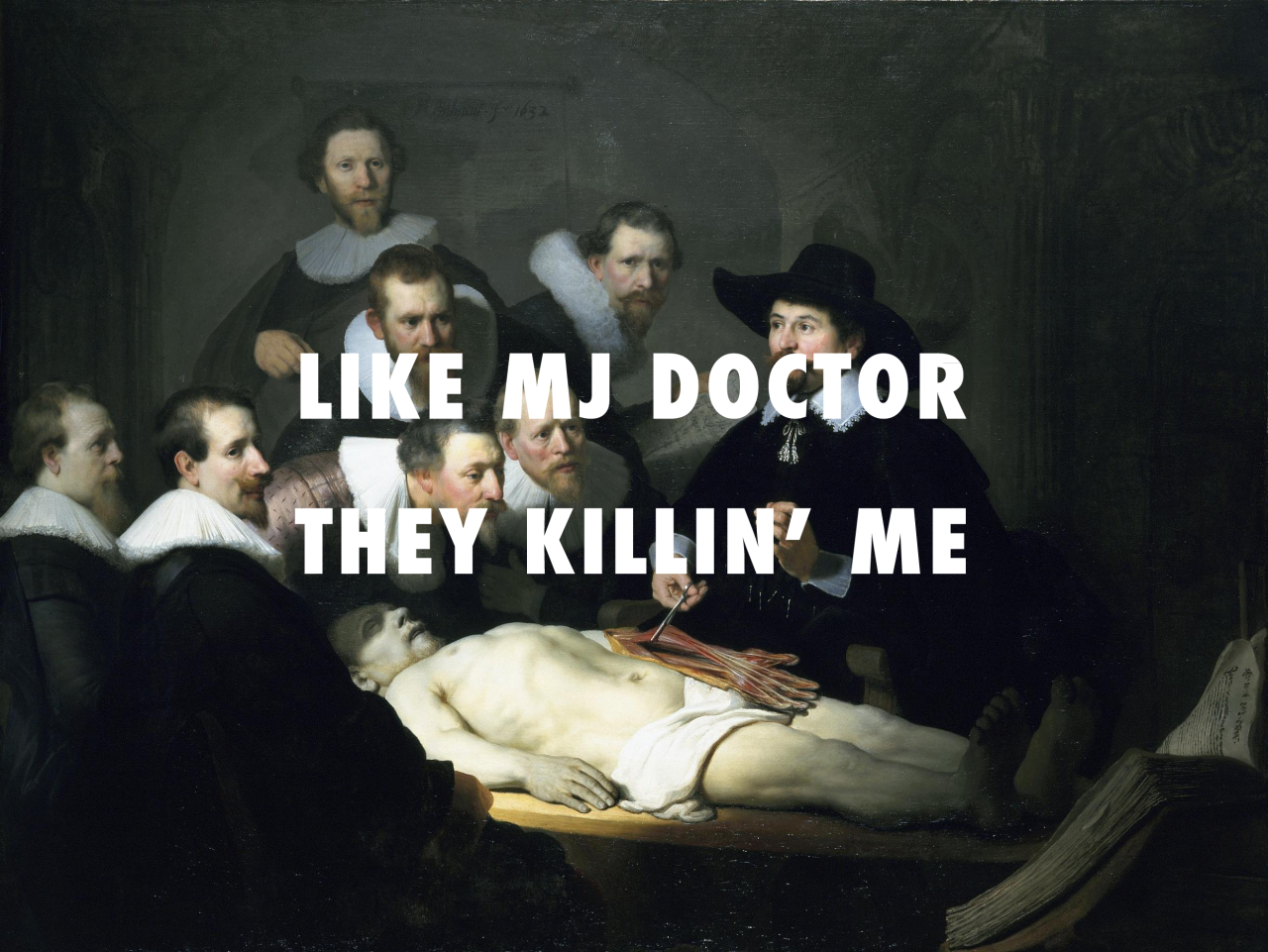 The Anatomy Lesson The Anatomy Lesson of Dr. Nicolaes Tulp (1631 ...