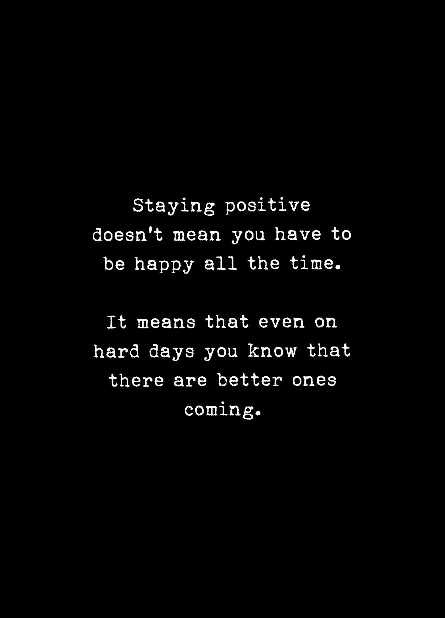 Pin By Heather Suhy On Good Sayings Quotes Better Days Quotes Hard Day Quotes Bad Day Quotes
