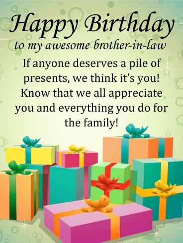 Present Pile Happy Birthday Card For Brother In Law Birthday Greeting Cards By Davia Birthday Cards For Brother Birthday Greetings For Sister Happy Birthday Wishes Quotes