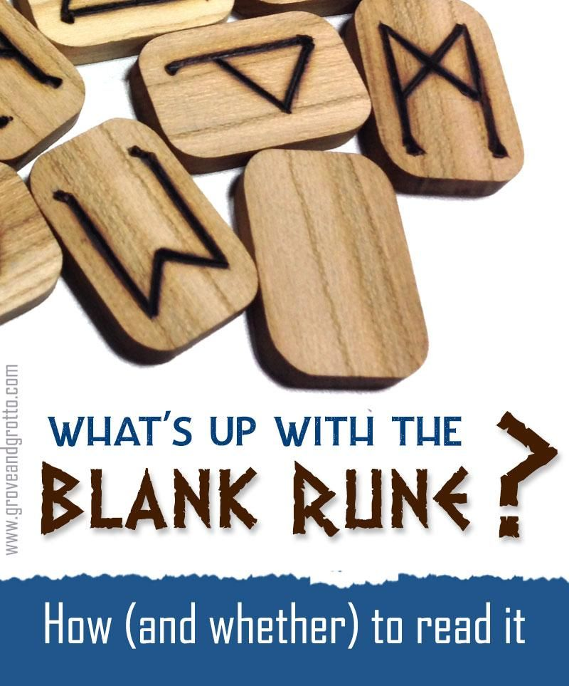 What S Up With The Blank Rune How And Whether To Read It Runes Runes Meaning Futhark Runes