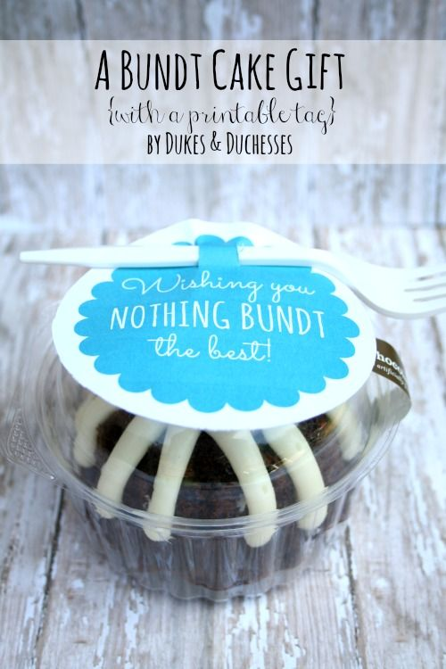 A Mini Bundt Cake Gift With A Printable Tag Gift Ideas Pinterest