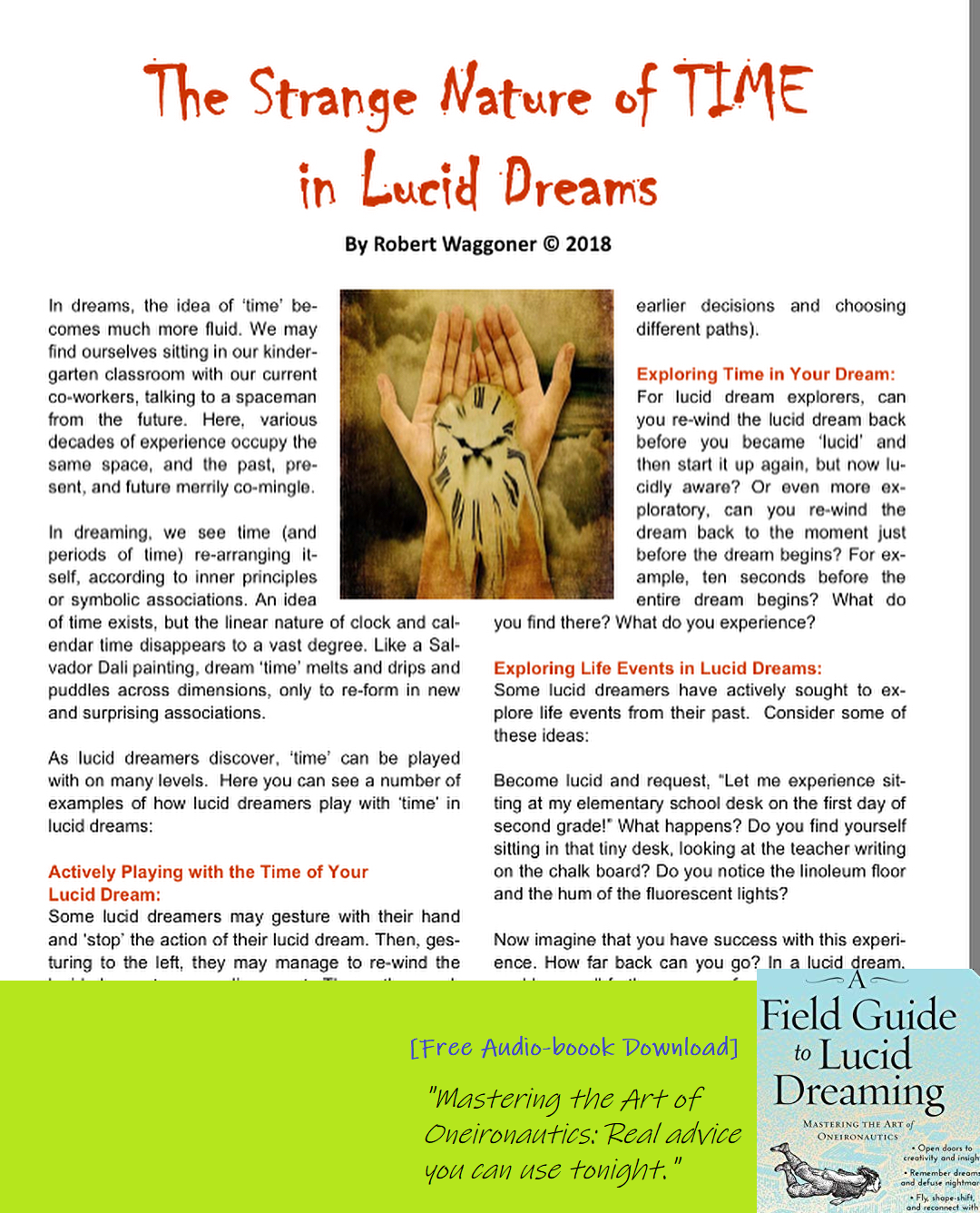 Here's a great article by one of my favorite lucid Dreaming teachers
