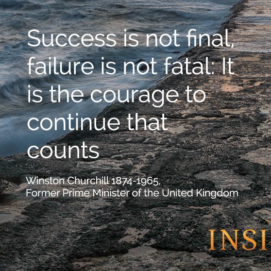 Success Is Not Final Failure Is Not Fatal It Is The Courage To Continue That Counts Wi Success Is Not Final Quote Of The Day Inspirational Quotes Motivation