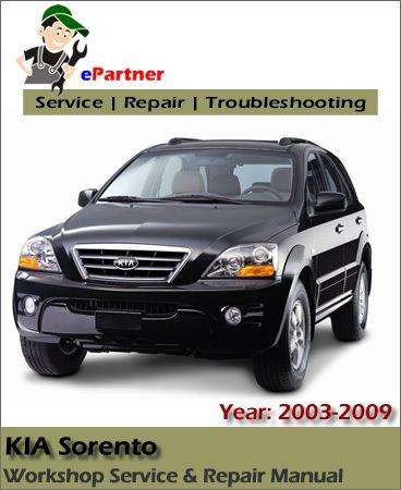 Kia Sorento Service Repair Manual 2003 2009 Kia Sorento Kia Sorento