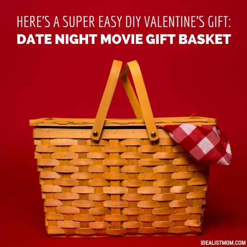 Here's an Easy DIY Valentine's Day Gift: Date Night Movie Basket