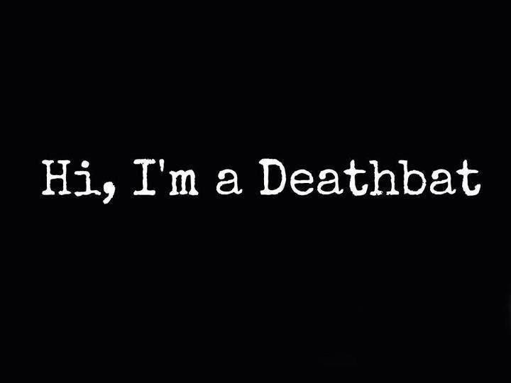 Deathbat.Avenged Sevenfold's fans will understand.