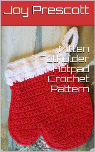 Mitten Potholder Hotpad Crochet Pattern | CRAFTS - Crochet ...