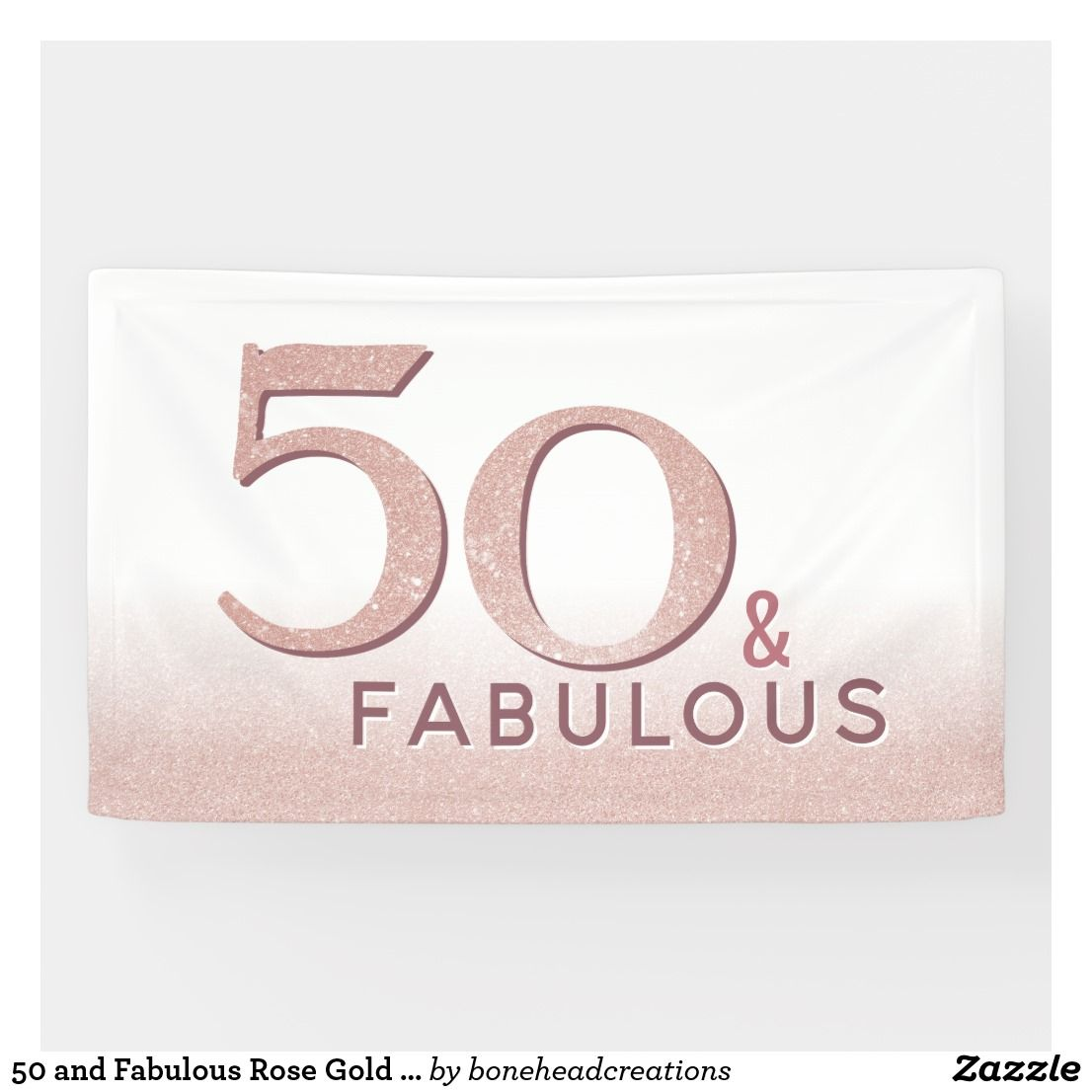 50 and Fabulous Rose Gold Birthday Modern Backdrop Banner #goldglitterbackground