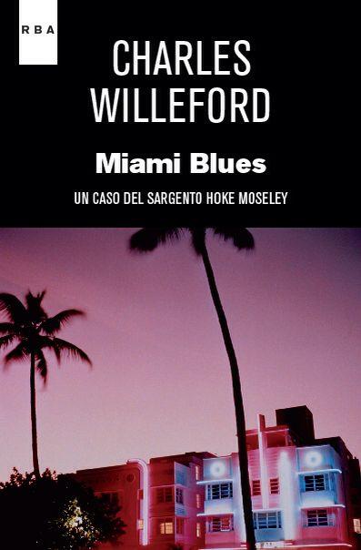 CHARLES WILLEFORD MIAMI BLUES EPUB DOWNLOAD