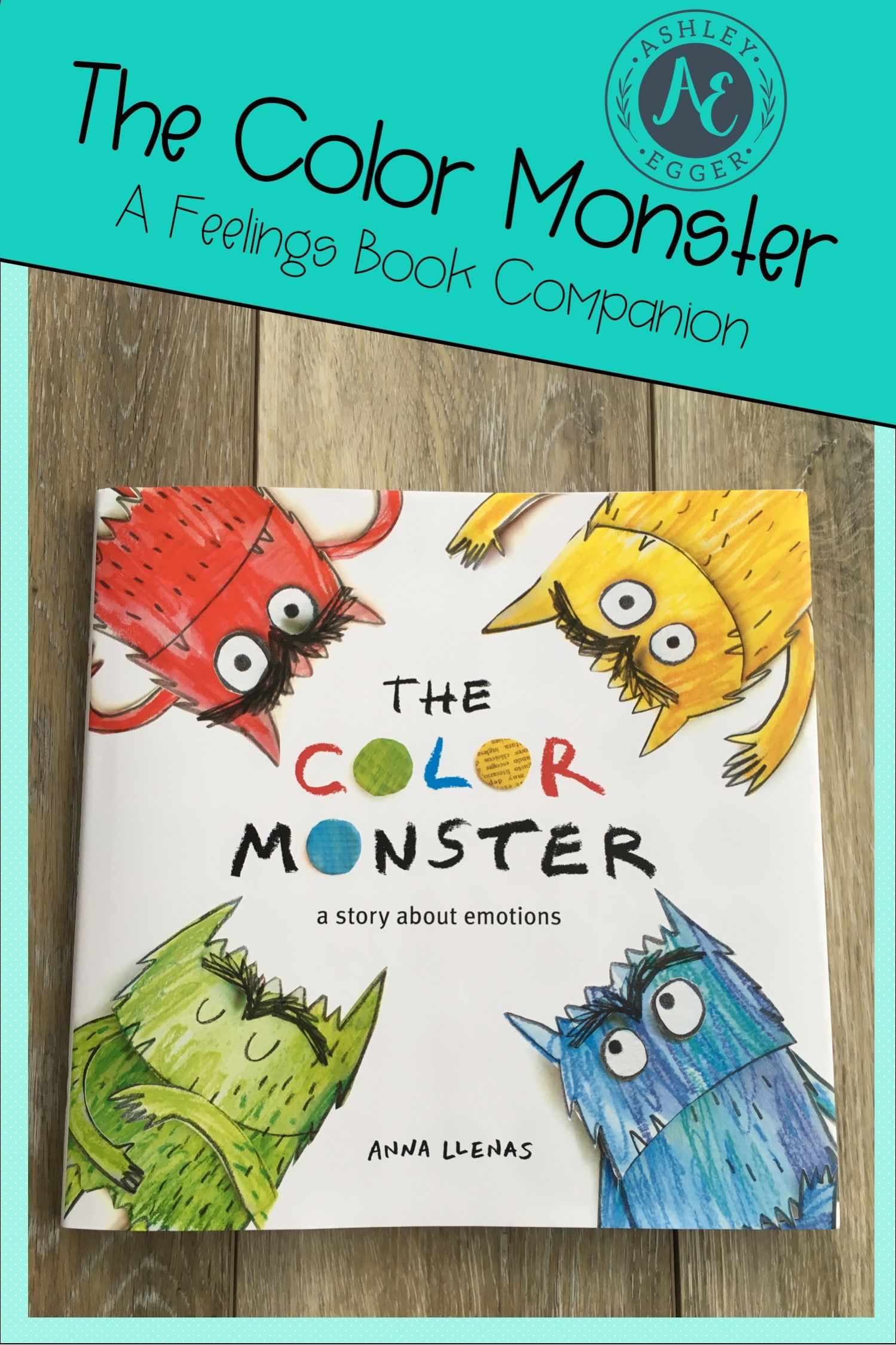 This Color Monster Book Companion Teaches Your Students How To Express And Monitor Their Feelings Feelings Activities Feelings Book Monster Book Of Monsters