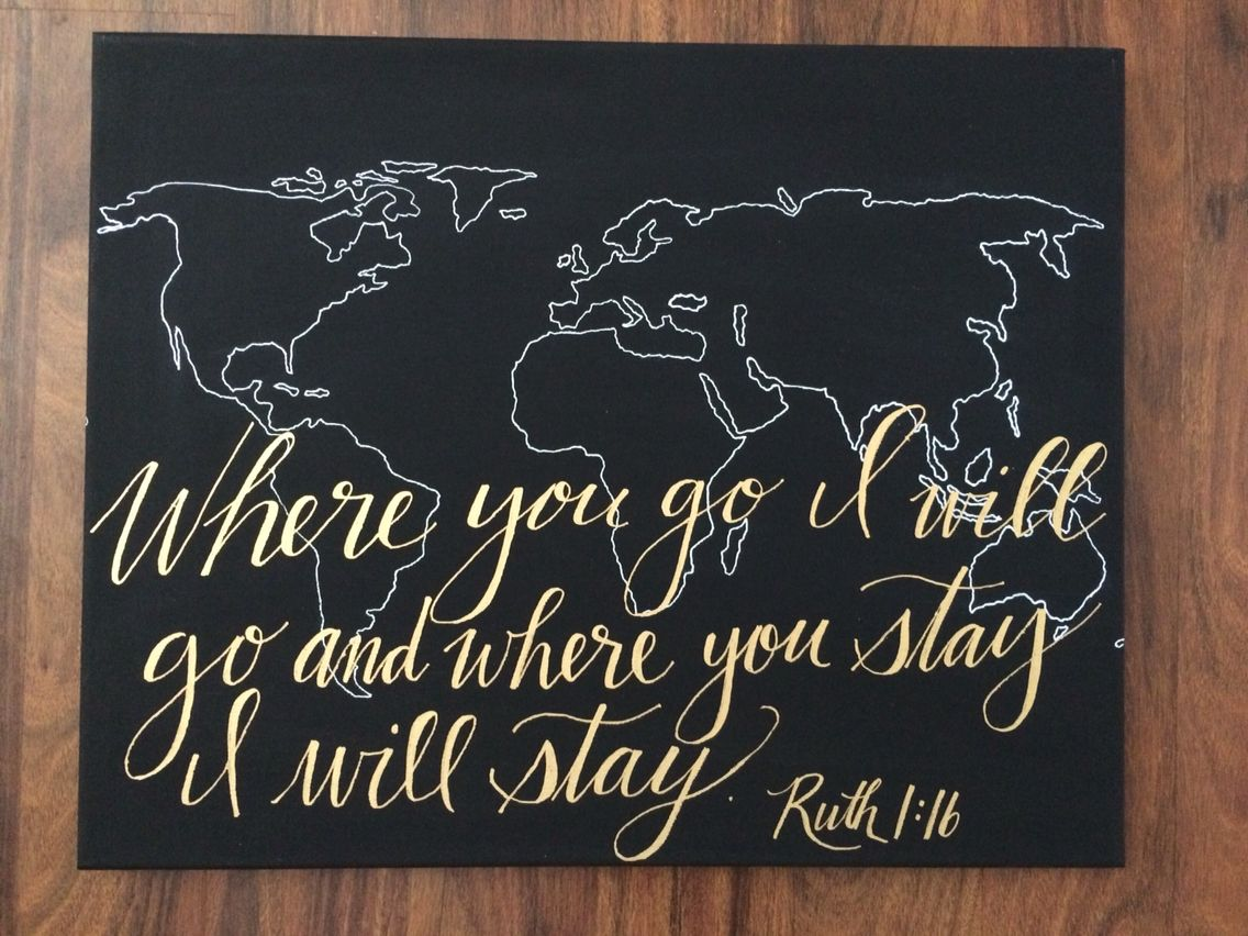 Black canvas white world map gold bible verse ruth 116 jenn black canvas white world map gold bible verse ruth 116 gumiabroncs Gallery