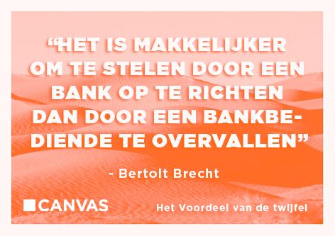 - Bertol Brecht -