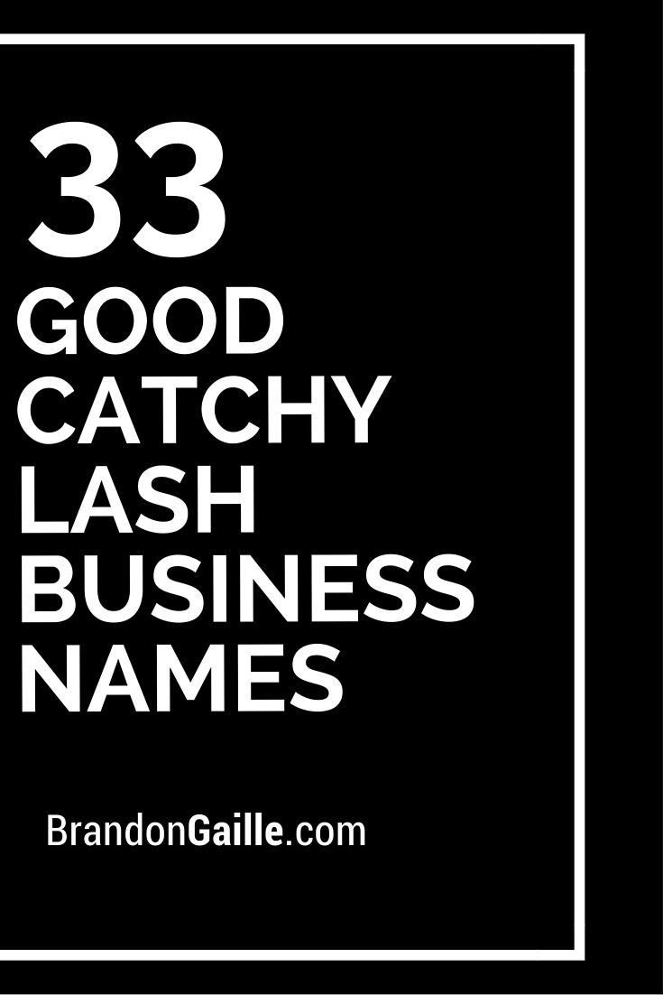 35 Good Catchy Lash Business Names Lash Life Pinterest