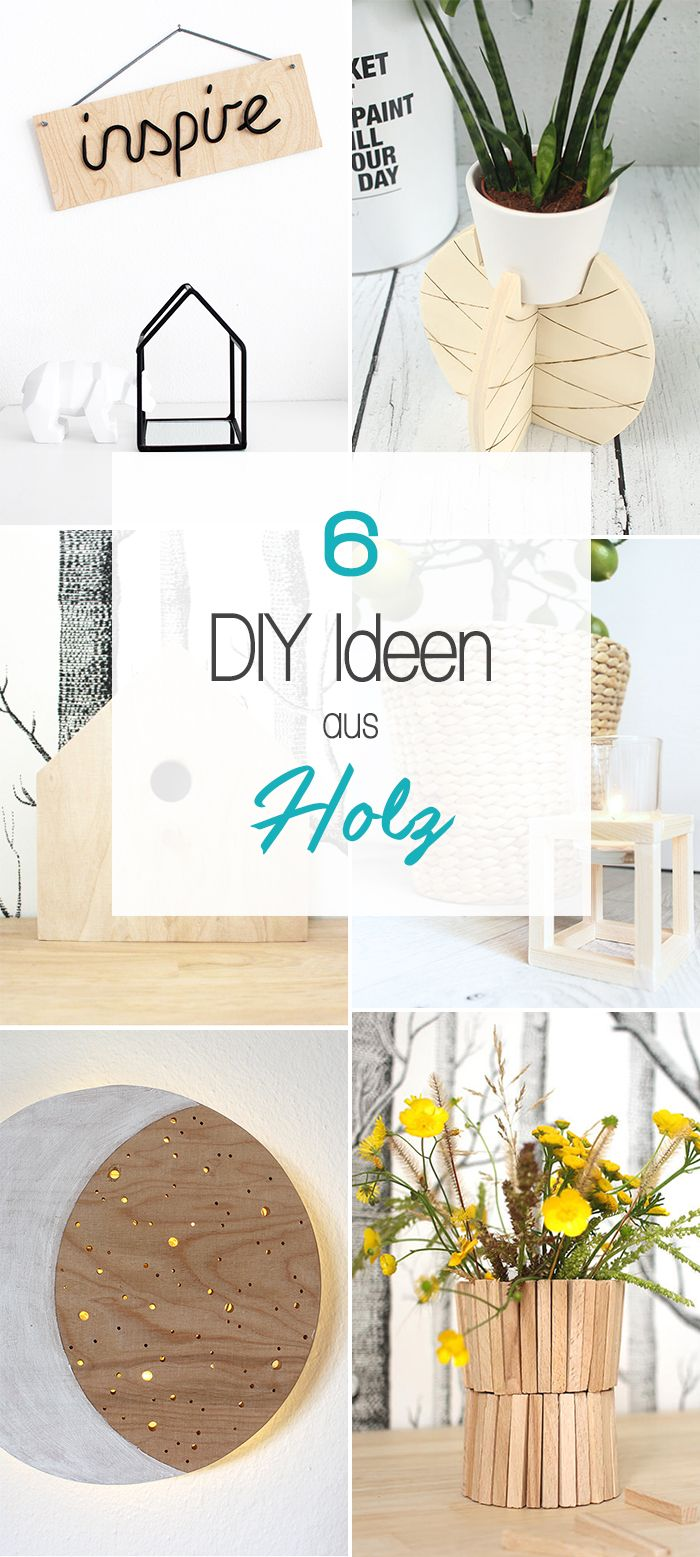 Dani Vom DIY Blog Gingered Things Zeigt Dir 6 Kreative Ideen Die Du Aus Holz  Bauen